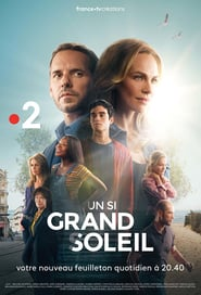 Un si grand soleil Saison 1 Streaming