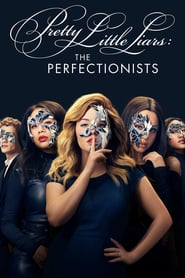 Pretty Little Liars: The Perfectionists Saison 1 Streaming