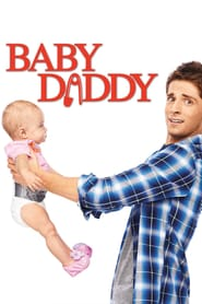 Baby Daddy Watch Series