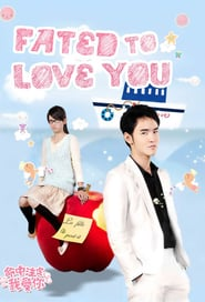 Fated to love you Saison 1 Streaming